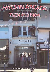 Hitchin Arcade Then and Now
